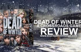 Dead of Winter: A Crossroads Game Review